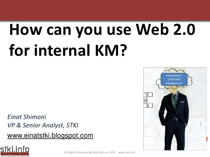 How can you use Web 2.0 for internal KM?                                                                            Innova...