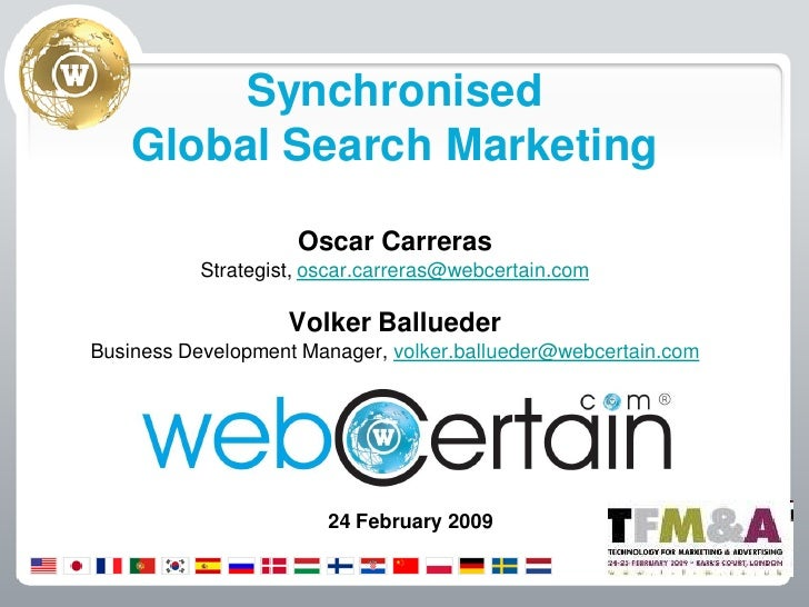 Synchronised     Global Search Marketing                       Oscar Carreras            Strategist, oscar.carreras@webcer...