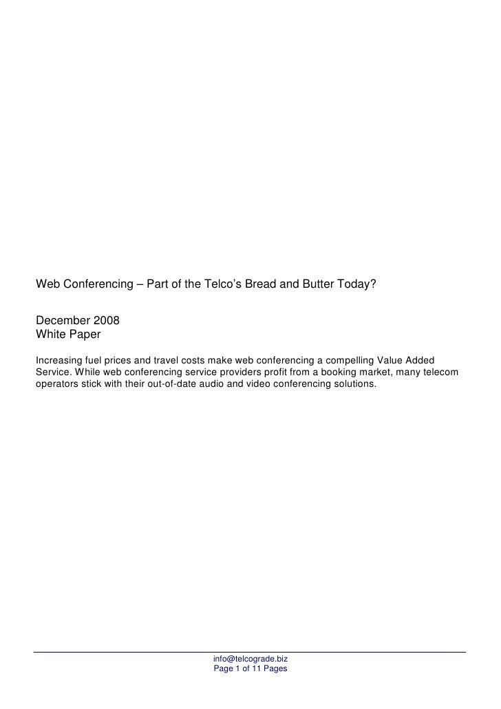 Web Conferencing – Part of the Telco's Bread and Butter Today?   December 2008 White Paper  Increasing fuel prices and tra...