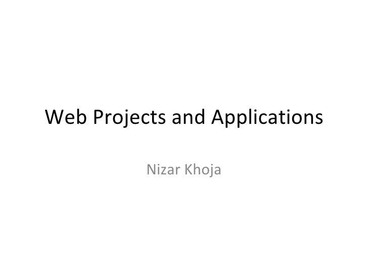 Web Projects and Applications Nizar Khoja