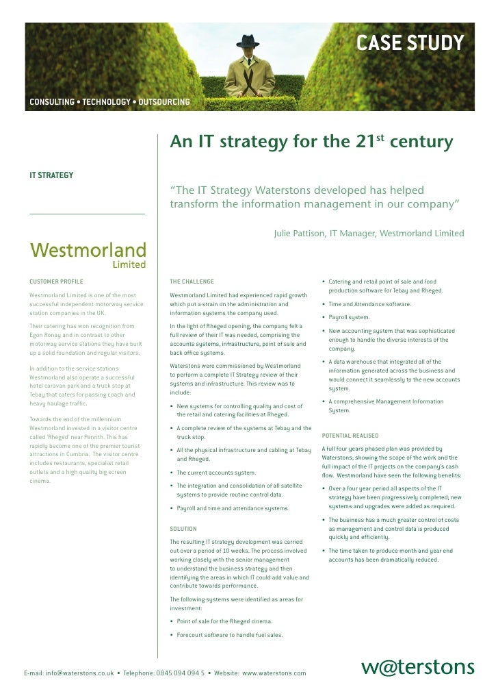 CASE STUDY   CONSULTING • TECHNOLOGY • OUTSOURCING                                                   An IT strategy for th...
