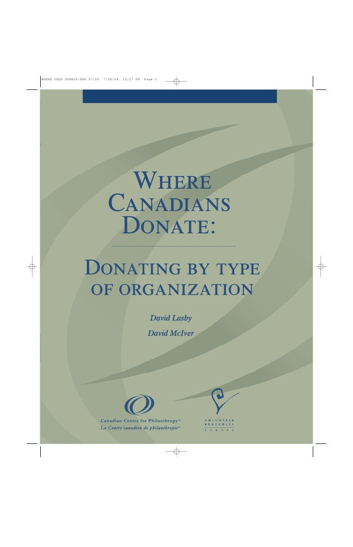 © 2004 Canadian Centre for Philanthropy  Copyright for the National Survey of Giving, Volunteering and Participating (NSGV...