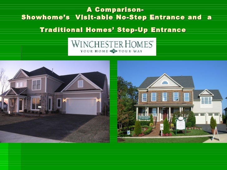 A Comparison-  Showhome's  Visit-able No-Step Entrance and  a Traditional Homes' Step-Up Entrance