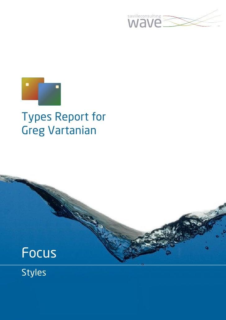 Types Report for Greg Vartanian     Focus Styles