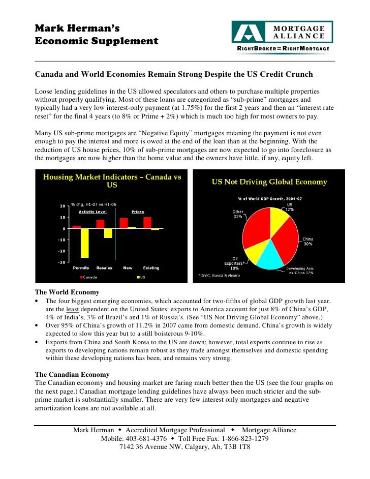 Mark Herman's Economic Supplement  Canada and World Economies Remain Strong Despite the US Credit Crunch Loose lending gui...