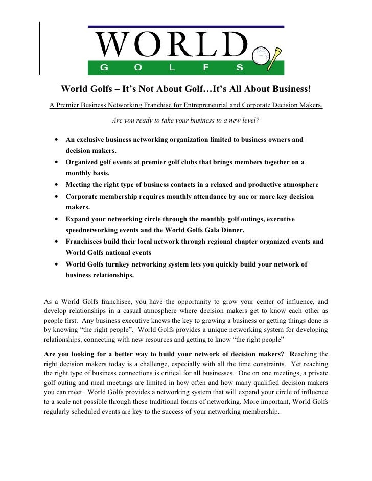 World Golfs – It's Not About Golf…It's All About Business!  A Premier Business Networking Franchise for Entrepreneurial an...