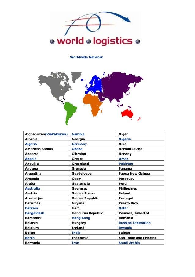 Worldwide Network Afghanistan(ViaPakistan) Gambia Niger Albania Georgia Nigeria Algeria Germany Niue American Samoa Ghana ...