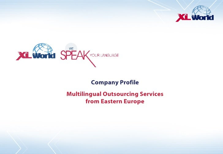 Company Profile Multilingual Outsourcing Services from Eastern Europe