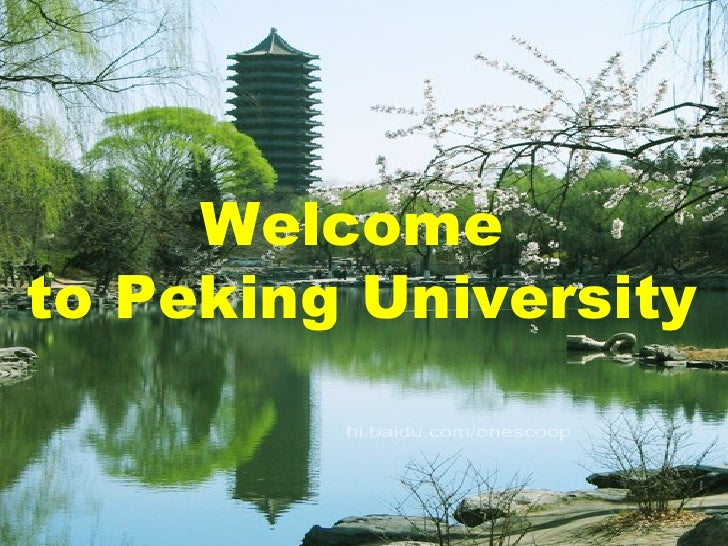 Welcome  to Peking University