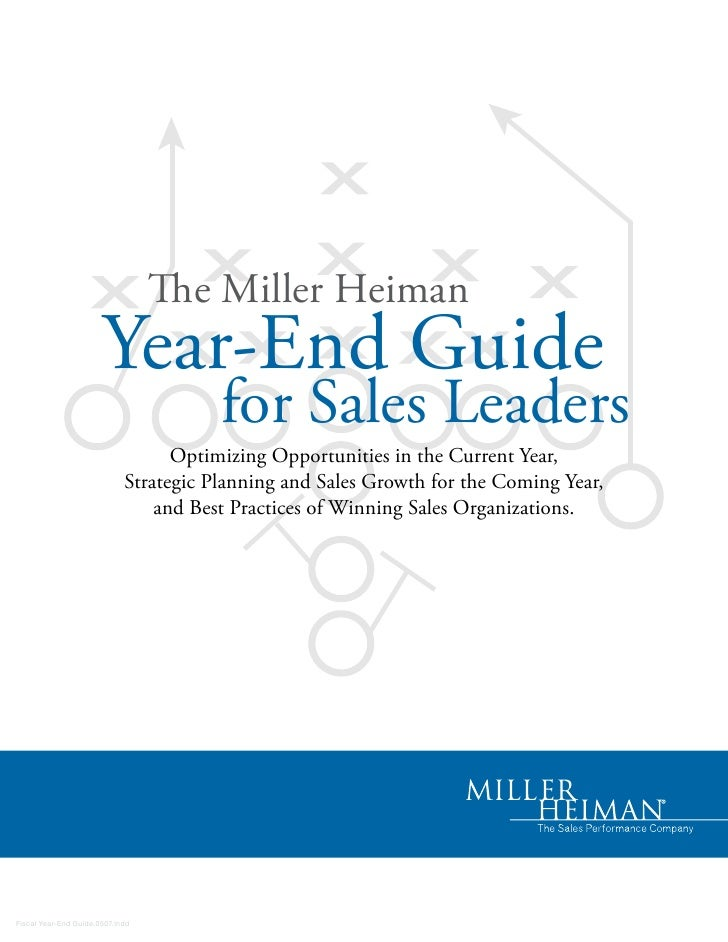 The Miller Heiman                        Year-End Guide                                         for Sales Leaders         ...
