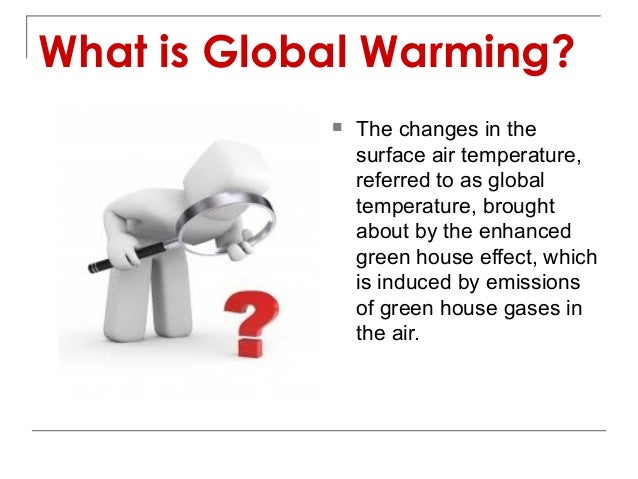 understanding the greenhouse effects and its relation to global warming Industrial global warming1 the relative  relevant for the understanding of climate change, its potential impacts and options  methane and climate change.
