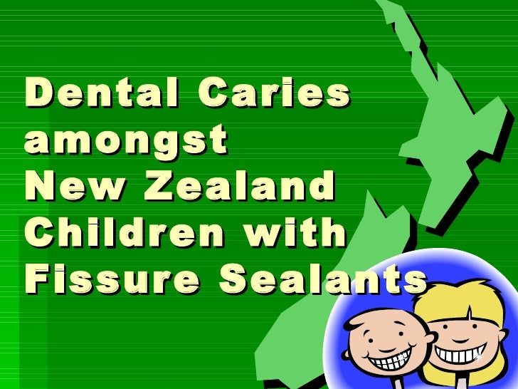 Dental Caries  amongst  New Zealand Children with  Fissure Sealants