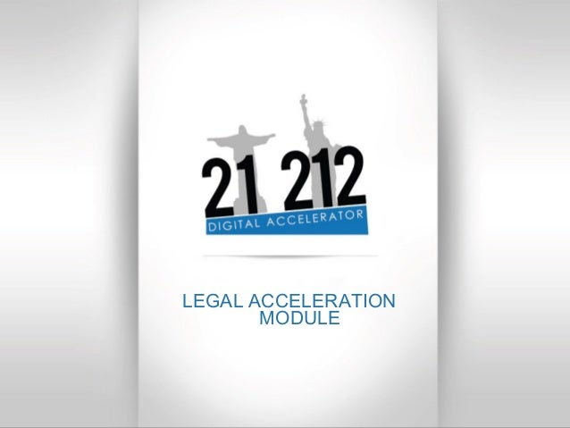 LEGAL ACCELERATION MODULE