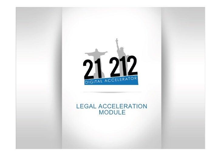 LEGAL ACCELERATION      MODULE