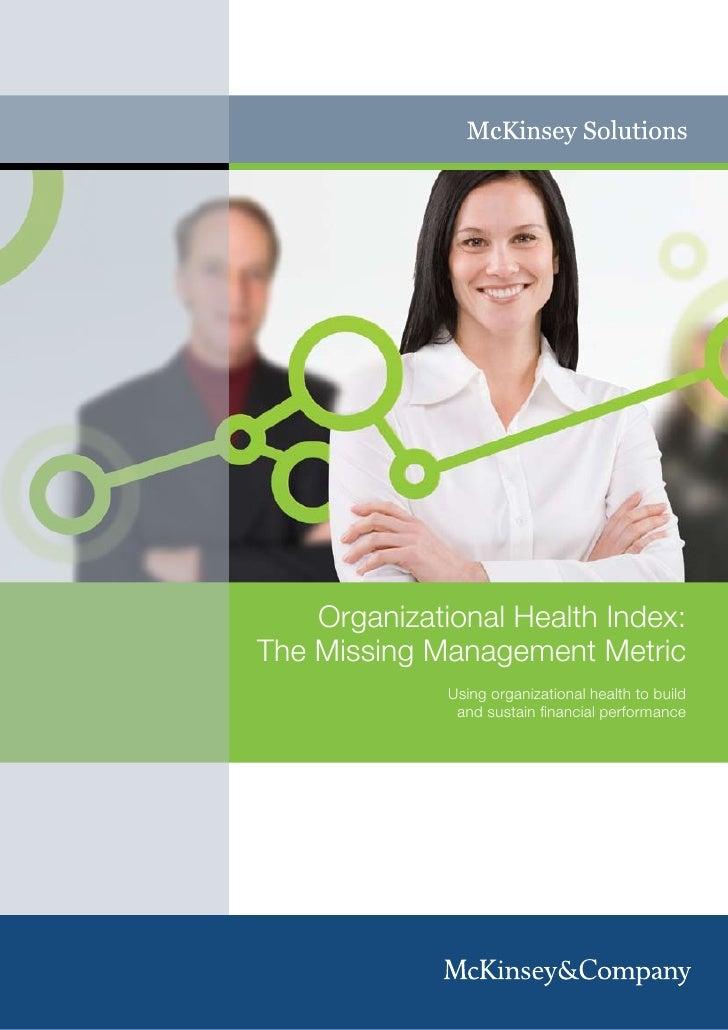 OrganizationalHealthIndex:The Missing Management Metric              Using organizational health to build              ...