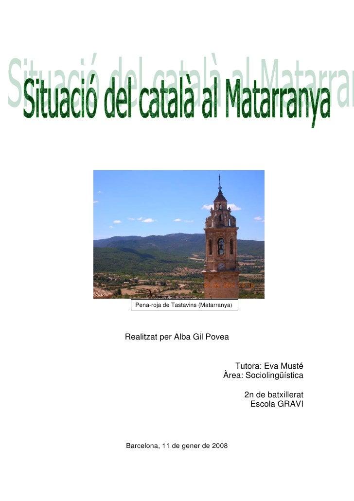 Pena-roja de Tastavins (Matarranya)     Realitzat per Alba Gil Povea                                       Tutora: Eva Mus...