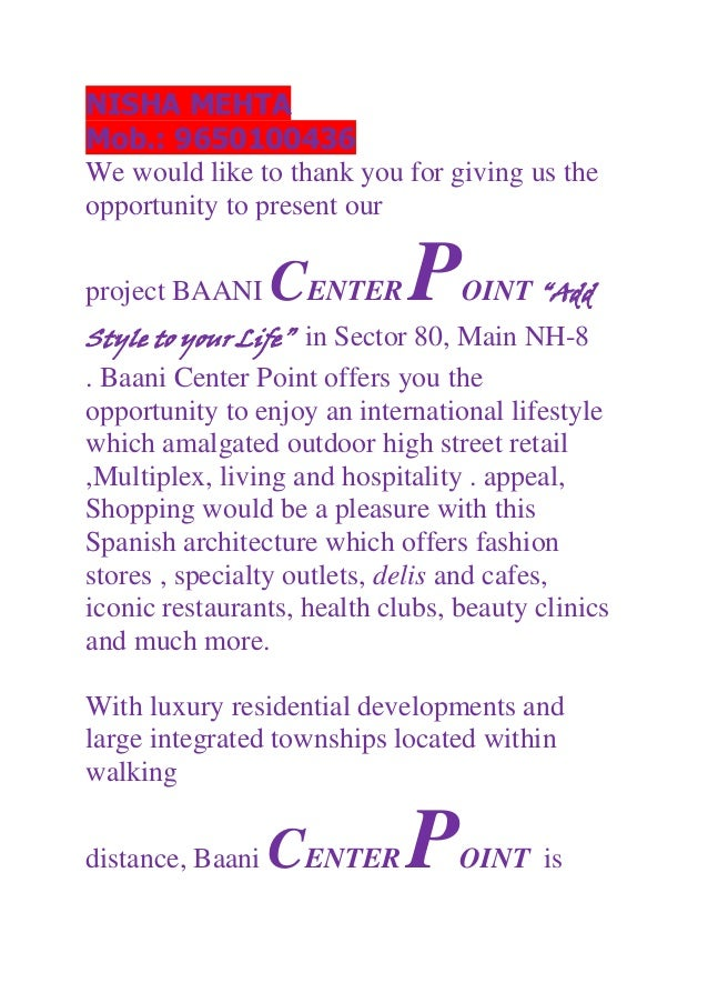 NISHA MEHTA Mob.: 9650100436 We would like to thank you for giving us the opportunity to present our project BAANI CENTER ...