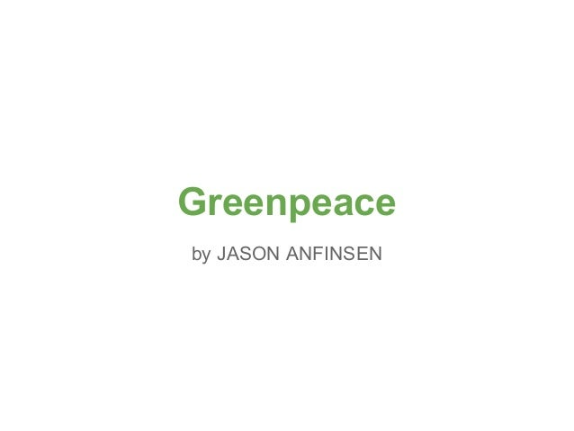 Greenpeace by JASON ANFINSEN