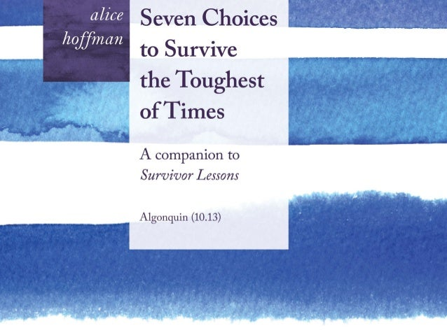 Seven Choices to Survive the Toughest of Times