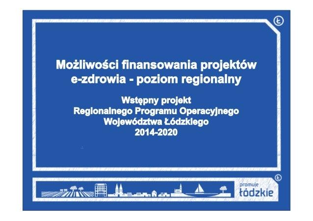 2 UmowaPartnerstwa(projekt) Poziomkrajowy StrategiaRozwojuWojewództwaŁódzkiego2020 Kontrakt Terytorialny ZAŁOŻENIA...