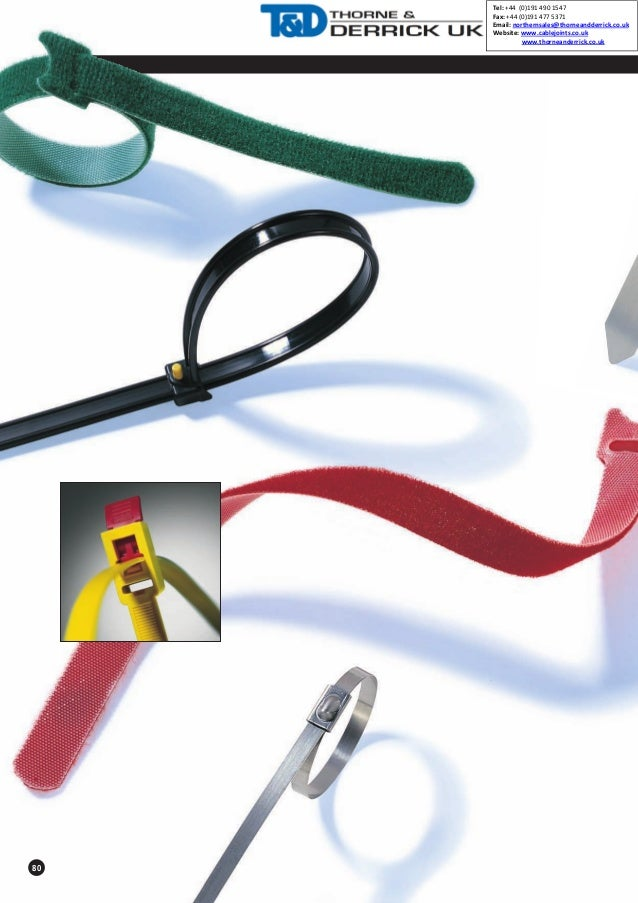 Tel: +44 (0)191 490 1547 Fax: +44 (0)191 477 5371 Email: northernsales@thorneandderrick.co.uk Website: www.cablejoints.co....
