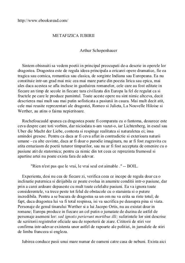 http://www.ebooksread.com/ METAFIZICA IUBIRII Arthur Schopenhauer Sintem obisnuiti sa vedem poetii in principal preocupati...