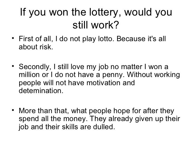what would you do if you won the lottery