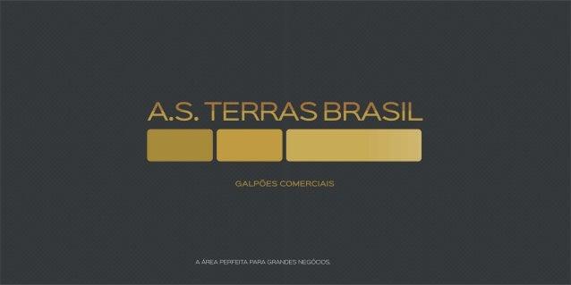 A.S. Terras Brasil - Galpões Comerciais