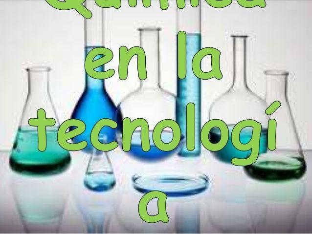 Relaci n de la qu mica y la tecnolog a for La quimica en la gastronomia