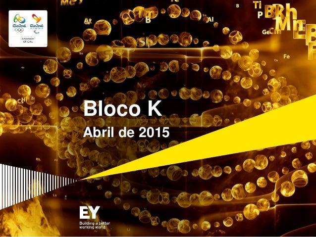 Bloco K Abril de 2015