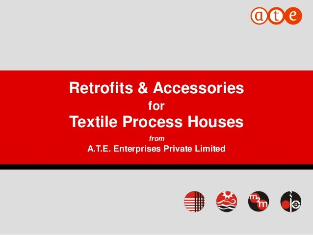 1 Retrofits & Accessories for Textile Process Houses from A.T.E. Enterprises Private Limited