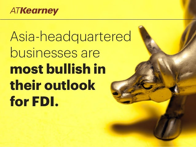 Asia-headquartered businesses are most bullish in their outlook for FDI.