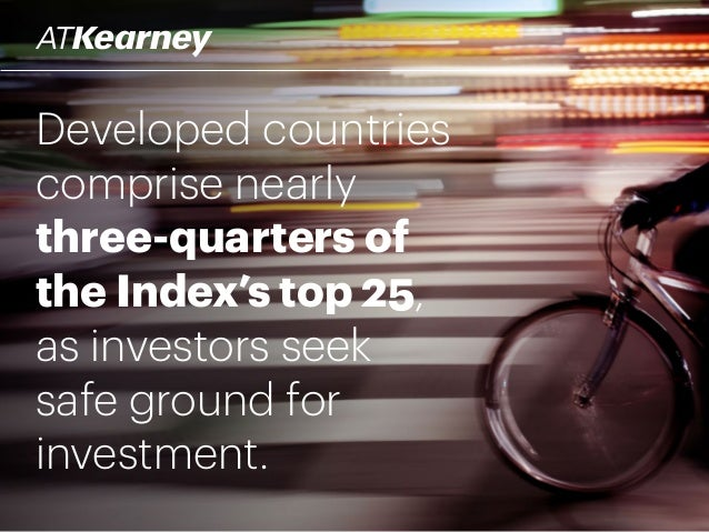 Developed countries comprise nearly three-quarters of the Index's top 25, as investors seek safe ground for investment.