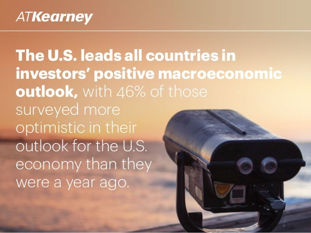 The U.S. leads all countries in investors' positive macroeconomic outlook, with 46% of those surveyed more optimistic in t...