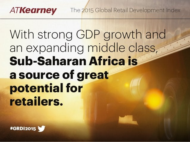 With strong GDP growth and an expanding middle class, Sub-Saharan Africa is a source of great potential for retailers. The...
