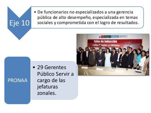 Eje 10 • De funcionarios no especializados a una gerencia pública de alto desempeño, especializada en temas sociales y com...