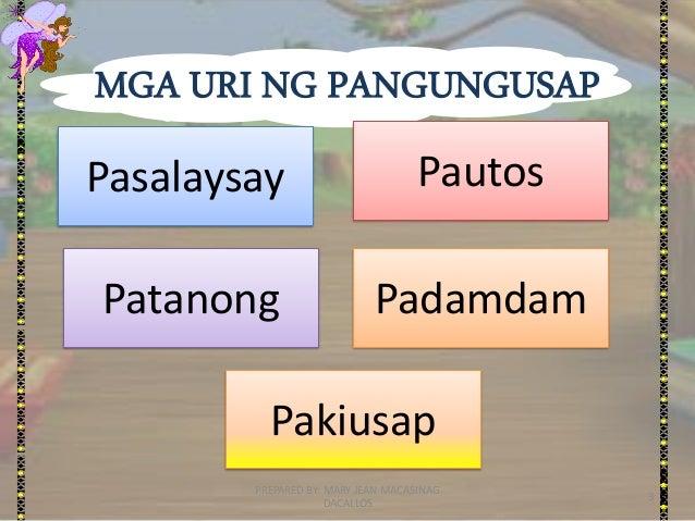 URI NG PANGUNGUSAP AYON SA GAMIT- FILIPINO GRADE 4 Slide 3