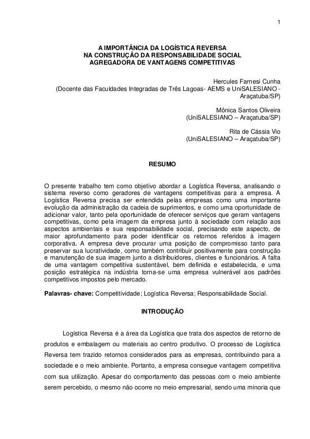 1 A IMPORTÂNCIA DA LOGÍSTICA REVERSA NA CONSTRUÇÃO DA RESPONSABILIDADE SOCIAL AGREGADORA DE VANTAGENS COMPETITIVAS Hercule...