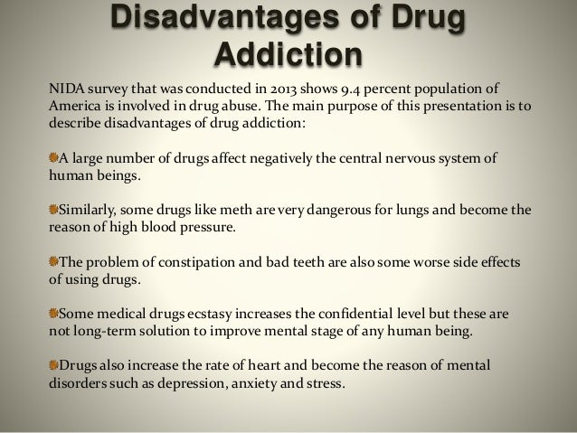 disadvantages of drug abuse Essays - largest database of quality sample essays and research papers on disadvantages of drug abuse.