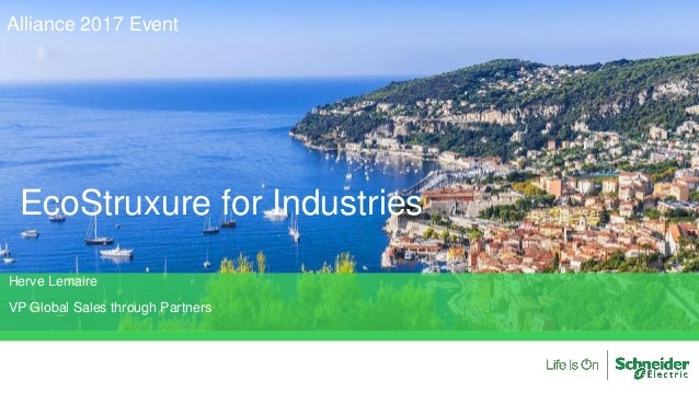 EcoStruxure for Industries Alliance 2017 Event Herve Lemaire VP Global Sales through Partners