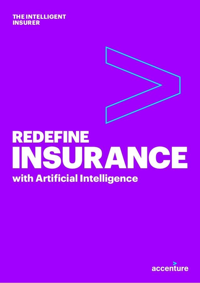 REDEFINE INSURANCEwith Artificial Intelligence THE INTELLIGENT INSURER