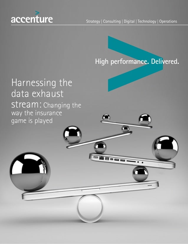 Harnessing the data exhaust stream: Changing the way the insurance game is played