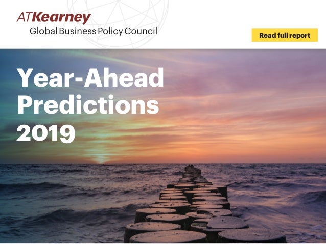 Year-Ahead Predictions 2019 Read full report
