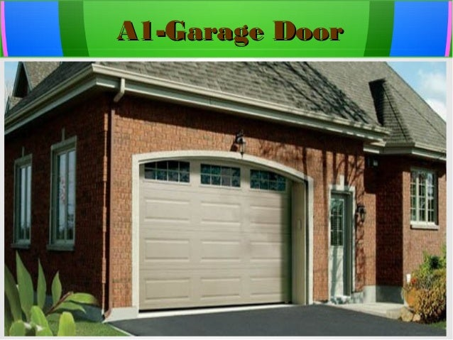 a 1 garage door company in your services
