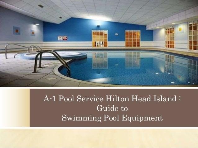 Craigslist Hilton Head Island >> A-1 Pool Service Hilton Head Island - Guide to Swimming Pool Equipmen…
