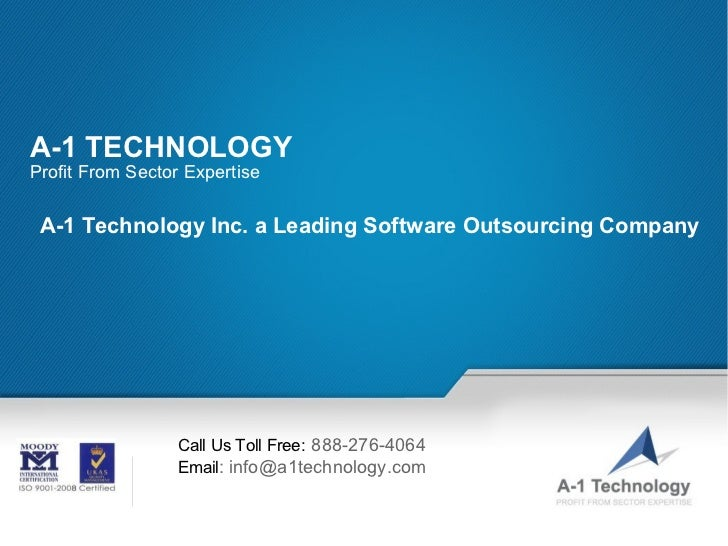 A-1 TECHNOLOGYProfit From Sector Expertise A-1 Technology Inc. a Leading Software Outsourcing Company                    C...
