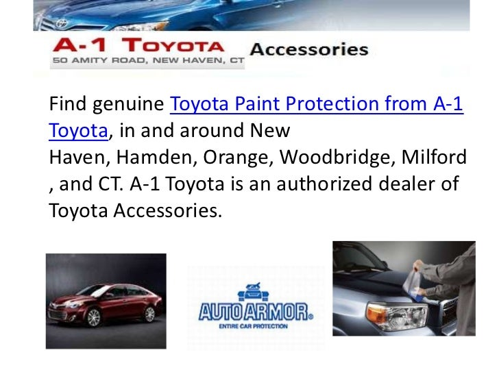 Great Find Genuine Toyota Paint Protection From A 1Toyota, In And Around NewHaven,  ...