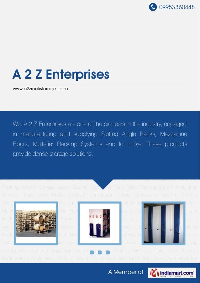 09953360448A Member ofA 2 Z Enterpriseswww.a2zrackstorage.comHeavy Duty Racks Storage Compactor Mobile Compactor System St...