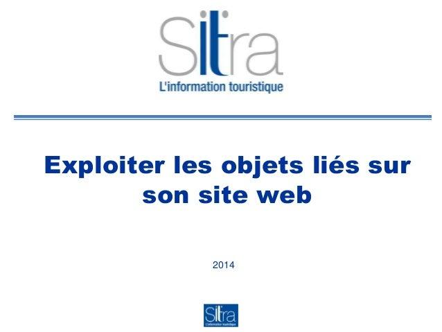 Exploiter les objets liés sur son site web 2014
