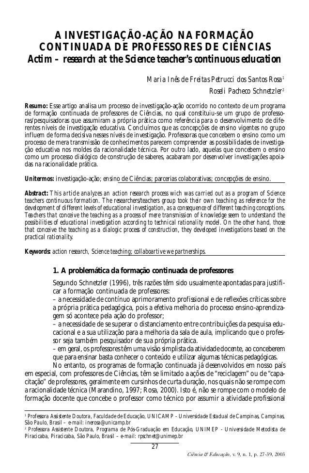 Rev_Nardi n9v1 art04  15/10/03  9:30  Page 27  A INVESTIGAÇÃO-AÇÃO NA FORMAÇÃO CONTINUADA DE PROFESSORES DE CIÊNCIAS Actim...